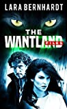 The Wantland Files (The Wantland Files #1)