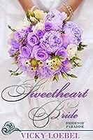 Sweetheart Bride (Brides of Paradise, #2)
