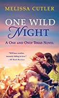 One Wild Night (One and Only Texas, #3)