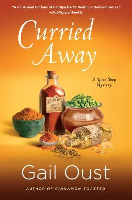 Curried Away (Spice Shop Mystery #4)