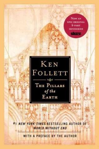The Pillars of the Earth (Kingsbridge, #1) by Ken Follett