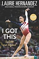I Got This: To Gold and Beyond
