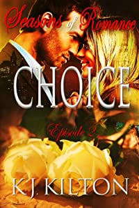 CHOICE: Seasons of Romance, Episode 2