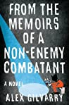 From the Memoirs of a Non-Enemy Combatant