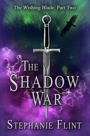 The Shadow War (The Wishing Blade, #2)