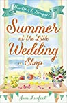 Summer at the Little Wedding Shop (The Little Wedding Shop by the Sea, #3)