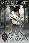 Garden of Shadows (Dark Gardens, #1)