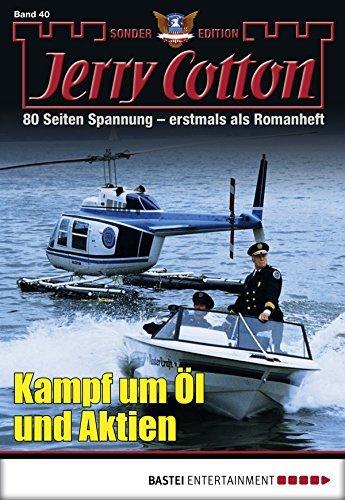 Jerry Cotton Sonder-Edition - Folge 040: Kampf um Öl und Aktien