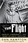 The Flight: Charles Lindbergh's 1927 Trans-Atlantic Crossing