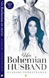 Her Bohemian Husband (Marriages Made in India, #6)