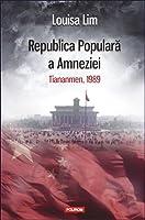 Republica Populară a Amneziei: Tiananmen, 1989