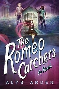 The Romeo Catchers (The Casquette Girls, #2)