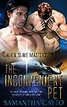 The Inconvenient Pet (Alien Slave Masters, #5)