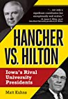 Hancher vs. Hilton: Iowa's Rival University Presidents