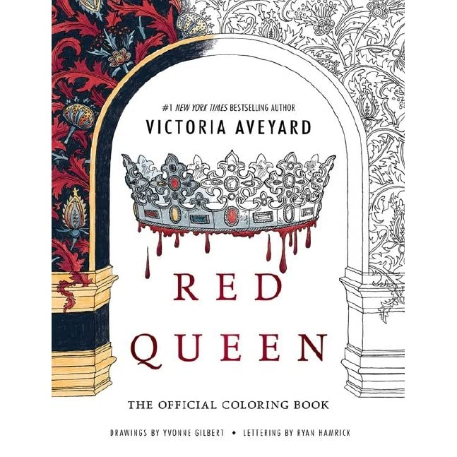Coloring Book Comes To Life Red Queen The Official By Victoria Aveyard