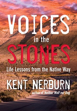 Voices in the Stones: Life Lessons from the Native Way  pdf
