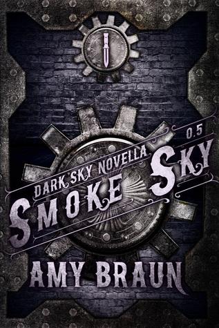 Smoke Sky (Dark Sky, #0.5)