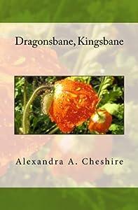 Dragonsbane, Kingsbane