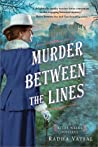 Murder Between the Lines (Kitty Weeks Mystery, #2)