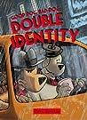 Double Identity (Good Dog, Bad Dog, #2)