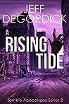 A Rising Tide (Zombie Apocalypse #2)