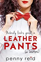 Nobody Looks Good in Leather Pants (or bowties) (Professor, #1)