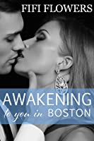 Awakening to You... in Boston (Awakening Trilogy #1)
