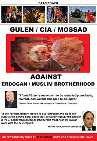 Gulen/CIA/Mossad: against Erdogan and Muslim Brotherhood