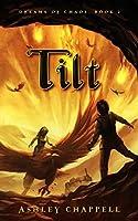 Tilt: Dreams of Chaos Book 2
