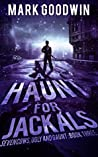 A Haunt for Jackals (Seven Cows, Ugly and Gaunt #3)