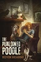 The Purloined Poodle (The Iron Druid Chronicles, #8.5)