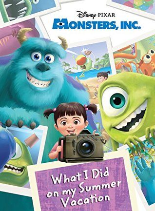 Monsters, Inc.: What I Did on My Summer Vacation (Disney Storybook with Audio (eBook))