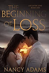 The Beginning of Loss (Life After Love #1)