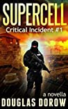 SuperCell (Critical Incident #1)