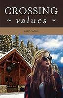 Crossing Values (Crossing #1)