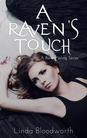 A Raven's Touch (A Raven Wing Series 1)