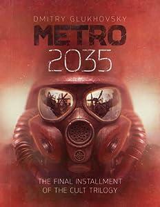 Metro 2035 (Metro, #3)