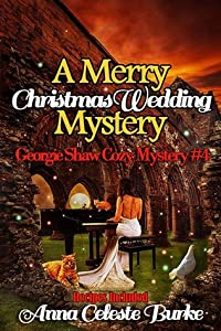 A Merry Christmas Wedding Mystery (Georgie Shaw, #4)