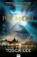 Potomkowie (Descendants of the House of Bathory #1)