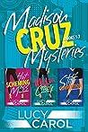 Madison Cruz Mysteries, Books 1-3: Box Set (Madison Cruz Mystery #1-3)