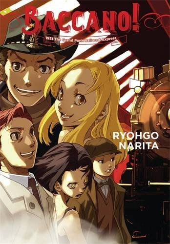 Baccano!, Vol. 3 (light novel): 1931 The Grand Punk Railroad: Express
