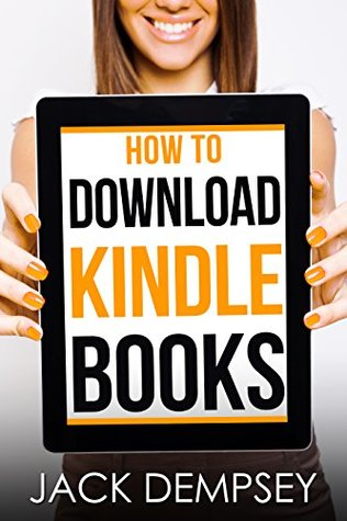 How to Download Kindle Books to Any Device: Download Kindle books to device or computer. Easy to follow steps with screenshots.