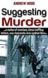 Suggesting Murder