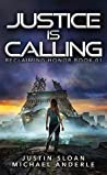 Justice Is Calling: A Kurtherian Gambit Series (Reclaiming Honor, #1)