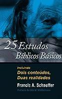 25 estudos bíblicos básicos: Incluindo Dois conteúdos, Duas realidades