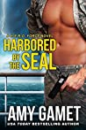 Harbored by the SEAL (H.E.R.O. Force, #3)
