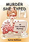 Murder She Typed (Izzy Greene, #1)