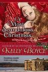A Most Scandalous Christmas by Kelly Boyce