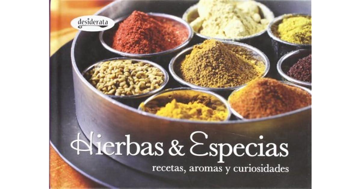 Hierbas Especias Herbs Spices Recetas Aromas Y