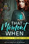 That Moment When by D.S. Murphy